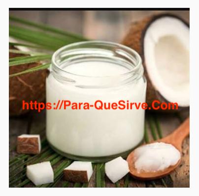 Para Qué Sirve El Aceite de Coco y Sus Beneficios