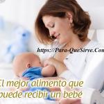 Para Qué Sirve La Lactancia Materna BeneficiosPara La Madre Y El Bebé