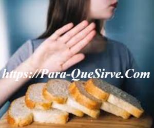 Para Que Sirve El Gluten En El Cuerpo Humano Y Que Es