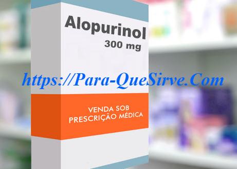 Para Que Sirve El Alopurinol Efectos Secundarios Y Cómo Se Toma